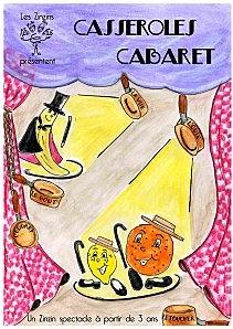 Casseroles Cabaret